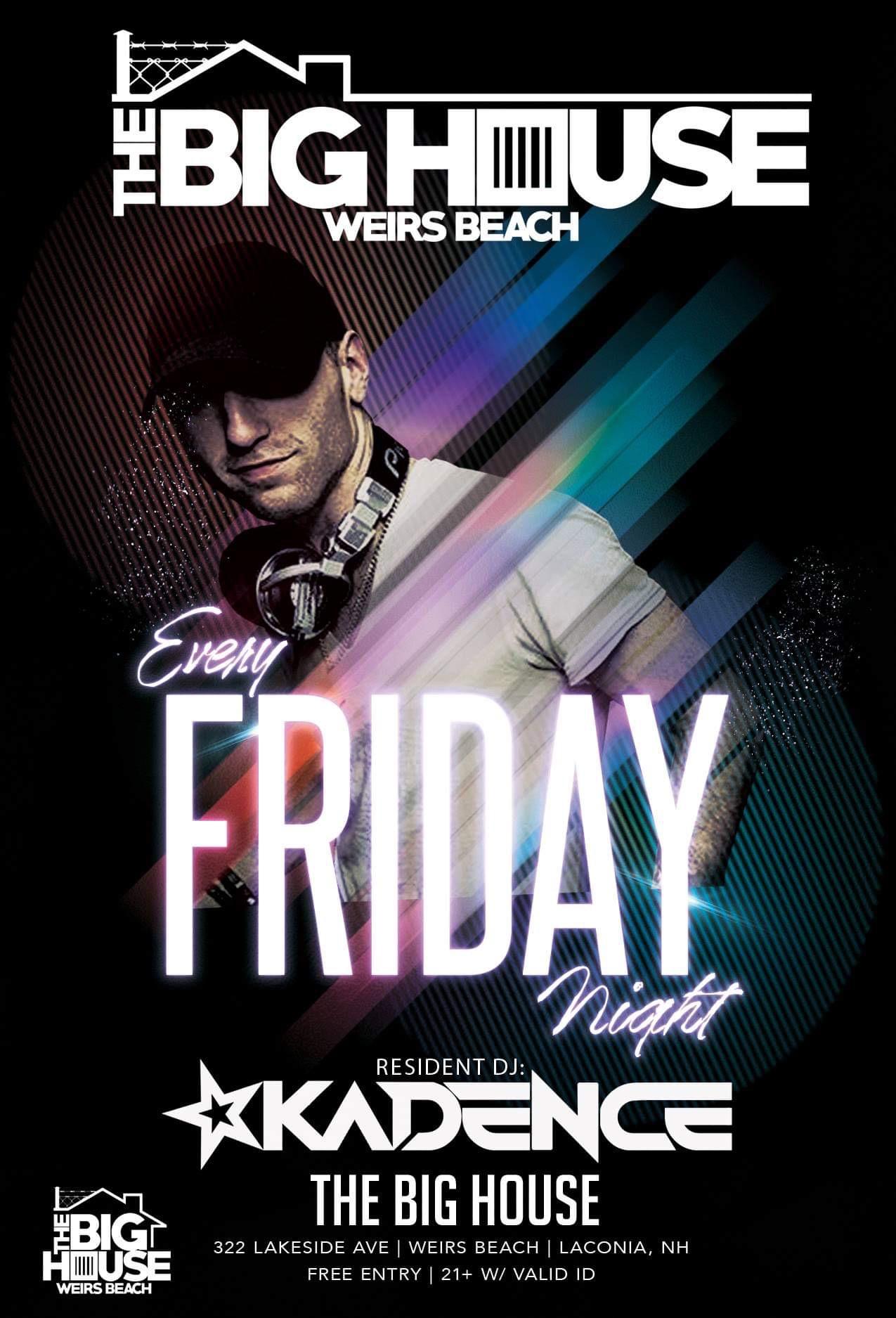 DJ Kadence Fridays